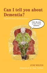 Book cover for 'Can I Tell You About Dementia?'
